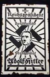 Very rare and early NSDAP  sign annoucing Our Reichsprasident,  Adolf Hitler